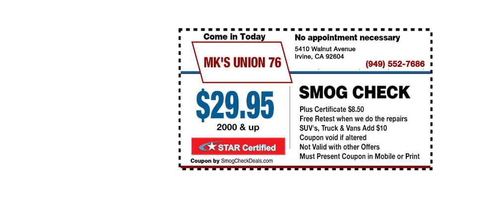 $29.95 Smog Check in Irvine — MK Union 76 - 5410 Walnut Avenue Irvine